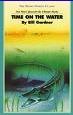 Time on the water par Bill Gardner
